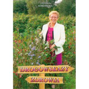 Okładka książki Drogowskazy Zdrowia
